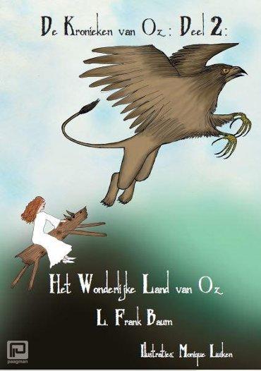 Het wonderlijke land van Oz - De kronieken van Oz