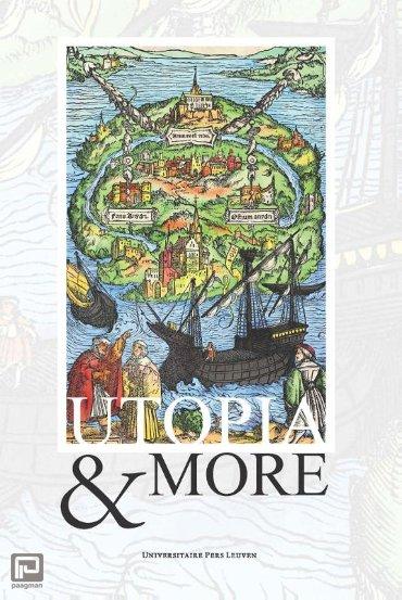 Utopia & More - Supplementa Humanistica Lovaniensia