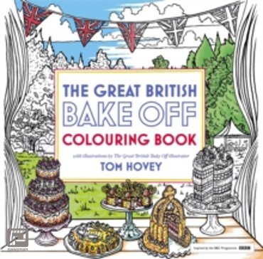 Great British Bake off Colouring Book : With Illustrations from the Series
