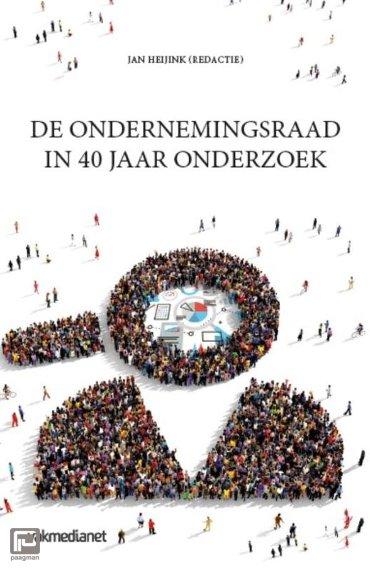 De ondernemingsraad in 40 jaar onderzoek