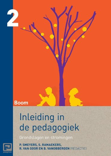 Inleiding in de pedagogiek / 2 Grondslagen en stromingen
