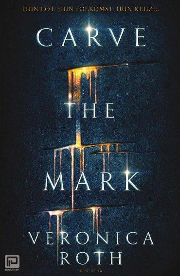 Carve the mark - Carve the mark