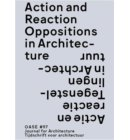 Action and reaction in architecture / Actie en reactie in de architectuur - Oase