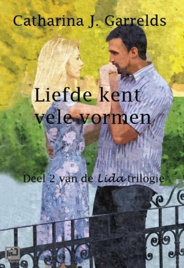 Liefde kent vele vormen - Lida trilogie