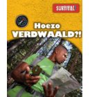 Hoezo verdwaald? - Survival!