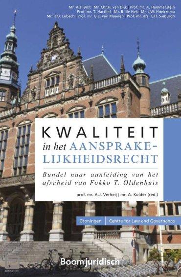 Kwaliteit in het aansprakelijkheidsrecht - Groningen Centre for Law and Governance