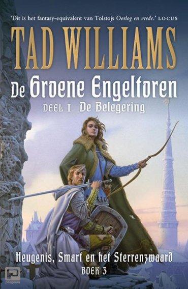 De Groene Engeltoren / 1 De belegering - Heugenis, smart en het sterrenzwaard