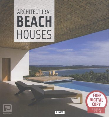 Architectural Beach Houses / Maisons de Bord de Mer / Casas Frente al mar