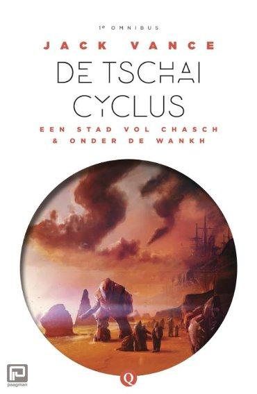 De Tschai-cyclus: Een stad vol Chasch & onder de Wankh