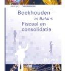 Boekhouden in Balans - Fiscaal en Consolidatie - In Balans