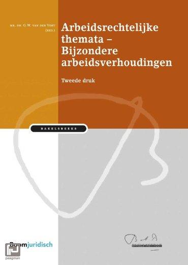 Arbeidsrechtelijke themata / Bijzondere arbeidsverhoudingen - Bakelsinstituut