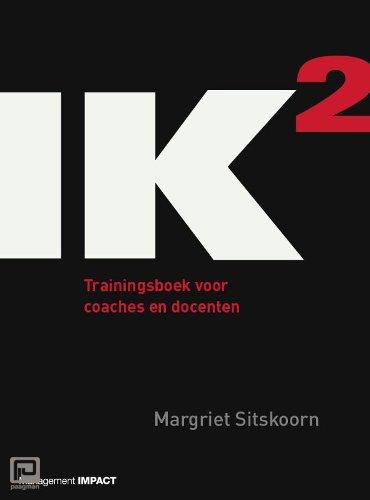 IK2 / Trainingsboek voor coaches en docenten