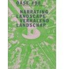 Narrating urban landscapes verhalend stedelijk landschap - Oase