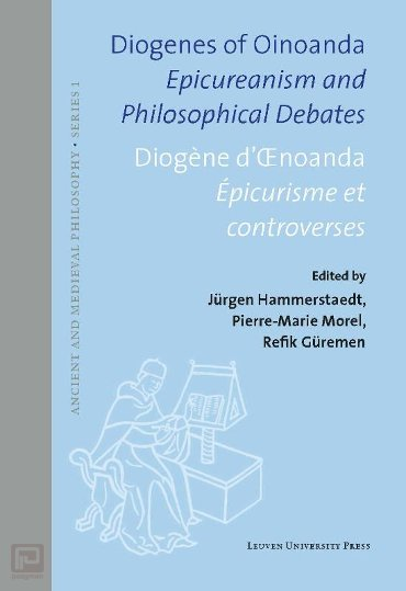 Diogenes of Oinoanda · Diogène d'Œnoanda - Ancient and Medieval philosophy - Series 1