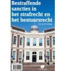 Bestraffende sancties in het strafrecht en het bestuursrecht
