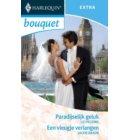 Paradijselijk geluk ; Een vleugje verlangen - Bouquet Extra