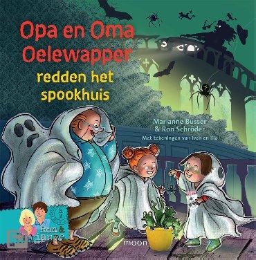 Opa en oma Oelewapper redden het spookhuis - Opa en oma Oelewapper