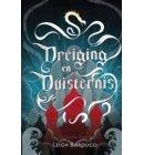 Dreiging en Duisternis - De Grisha