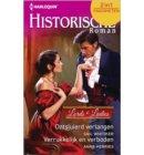 Ontsluierd verlangen ; Verrukkelijk en verboden - Historische Roman Favorieten