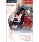 Een winterromance ; Liefde en chocola - Bouquet Extra