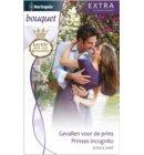 Gevallen voor de prins ; Prinses incognito - Bouquet Extra