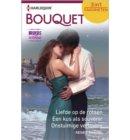 Liefde op de rotsen ; Een kus als souvenir ; Onstuimige verloving - Bouquet Favorieten