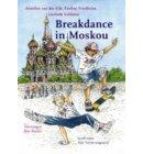 Breakdance in Moskou - Troef-reeks