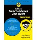 De kleine geschiedenis van Delft voor dummies - Voor Dummies