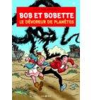 Le devoreur de planetes - Bob et Bobette