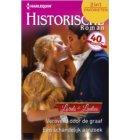 Veroverd door de graaf ; Een schandelijk aanzoek - Historische Roman Favorieten