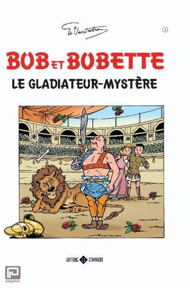Le gladiateur mystère - Bob et Bobette