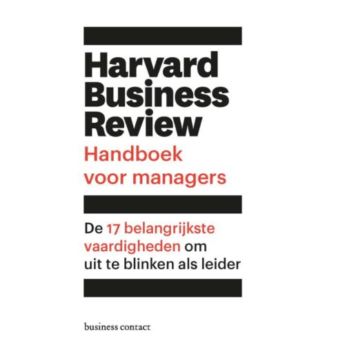 Harvard Business Review Handboek Voor Managers - Harvard Business Review