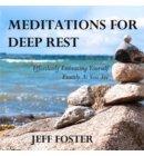 Meditations For Deep Rest