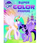 My Little Pony super color parade - My little pony