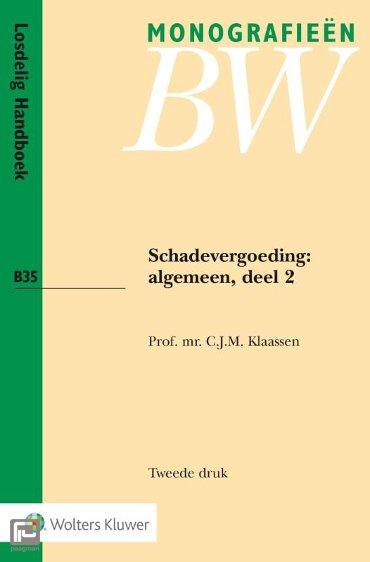 Schadevergoeding: algemeen / Algemeen 2 - Monografieen BW