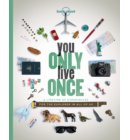 Lonely planet: You only live once (paperback)