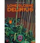 Lone sloane Hc02. Delirius