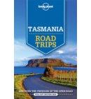 Lonely planet: Tasmania road trips (1st ed)