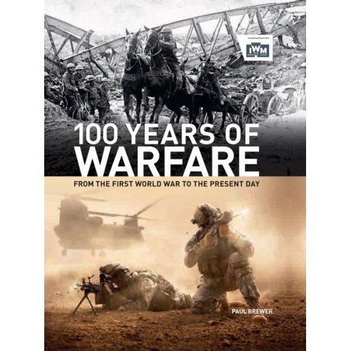 100 Years Of Warfare - Paul Brewer