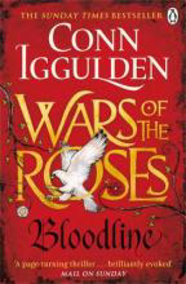 The war of the roses (03): Bloodline