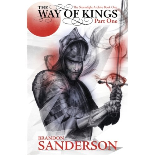 Stormlight Archive (01): The Way Of Kings (1) - Brandon Sanderson