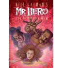 Neil gaiman's mr. Hero complete comics (02): The newmatic man