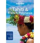 Lonely planet: Tahiti & french polynesia (10th ed)
