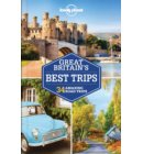 Lonely planet: Great britain's best trips (1st ed)