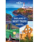 Lonely planet: Ireland's best trips (2nd ed)