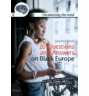 20 Questions and answers on Black Europe - Decolonizing the mind