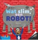 Wat slim, een robot! - Zoeklicht dyslexie