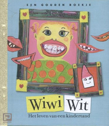 Wiwi Wit, - Gouden Boekjes