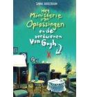 Het ministerie van Oplossingen en de verdwenen Van Gogh - Het Ministerie van Oplossingen