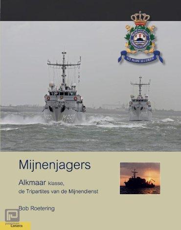 Mijnenjagers van de Alkmaar klasse - Militaire Historie